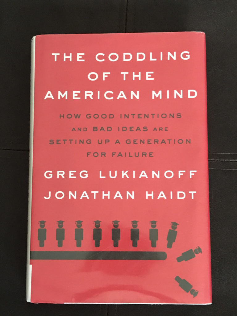 The Coddling of the American Mind book.